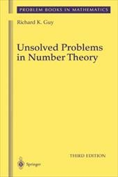 Unsolved Problems in Number Theory - Guy, Richard