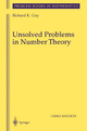 Unsolved Problems in Number Theory - Richard Guy