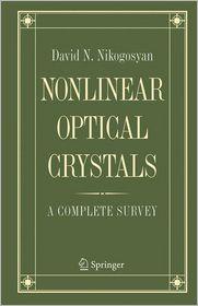 Nonlinear Optical Crystals: A Complete Survey - David N. Nikogosyan