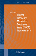 Zheng, Jesse: Optical Frequency-Modulated Continuous-Wave (FMCW) Interferometry