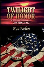 Twilight Of Honor - Ron Nolan