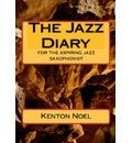 The Jazz Diary - Kenton Noel
