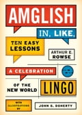 Amglish, in Like, Ten Easy Lessons - Arthur E. Rowse, John G. Doherty