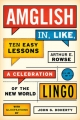 Amglish in, Like, Ten Easy Lessons - Arthur E. Rowse