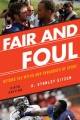 Fair and Foul - D. Stanley Eitzen