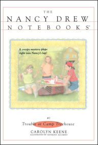 Trouble at Camp Treehouse (Nancy Drew Notebooks Series #7) - Carolyn Keene