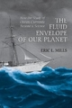 Fluid Envelope of Our Planet - Eric L. Mills