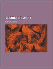 Voodoo Planet (Solar Queen Series #3) - Andre Norton