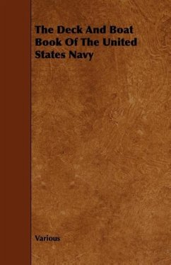 The Deck and Boat Book of the United States Navy - Various United States