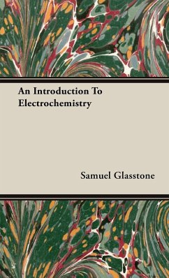 An Introduction To Electrochemistry - Glasstone, Samuel