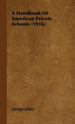 A Handbook of American Private Schools (1916) - Hesperides