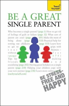 Be a Great Single Parent: Teach Yourself - Hayman, Suzie