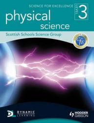 Science for Excellence Level 3. Physical Science - Scottish Schools Science Group