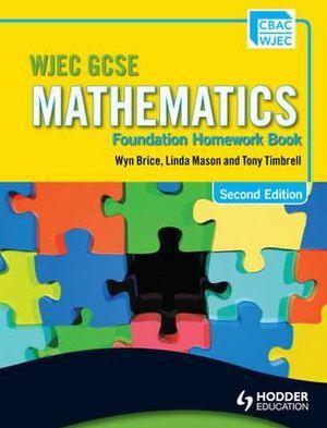 Wjec Gcse Mathematics. Foundation Homework Book