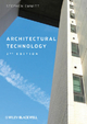 Architectural Technology - Stephen Emmitt