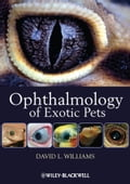 Ophthalmology of Exotic Pets - David L. Williams