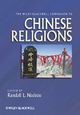 The Wiley-Blackwell Companion to Chinese Religions - Randall L. Nadeau