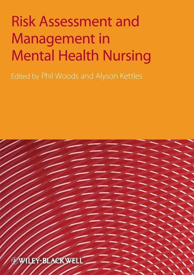 Risk Assessment and Management in Mental Health Nursing als eBook von - John Wiley & Sons