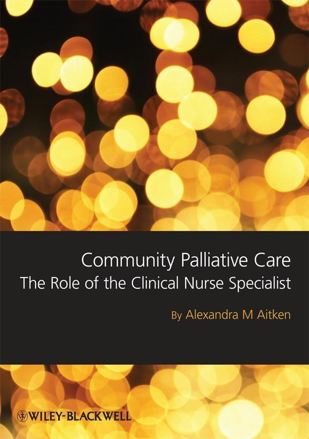 Community Palliative Care als eBook von Sandra Aitken - John Wiley & Sons