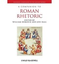 A Companion to Roman Rhetoric - William J. Dominik