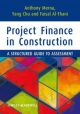 Project Finance in Construction - Tony Merna; Yang Chu; Faisal F. Al-Thani