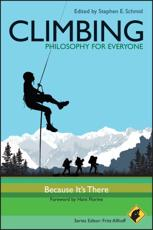 Climbing - Fritz Allhoff (series editor), Stephen E. Schmid (editor), Hans Florine (foreword)