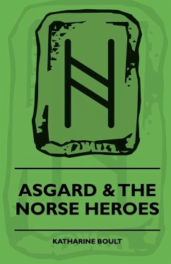 Asgard & the Norse Heroes - Boult, Katharine Apperley, Newton