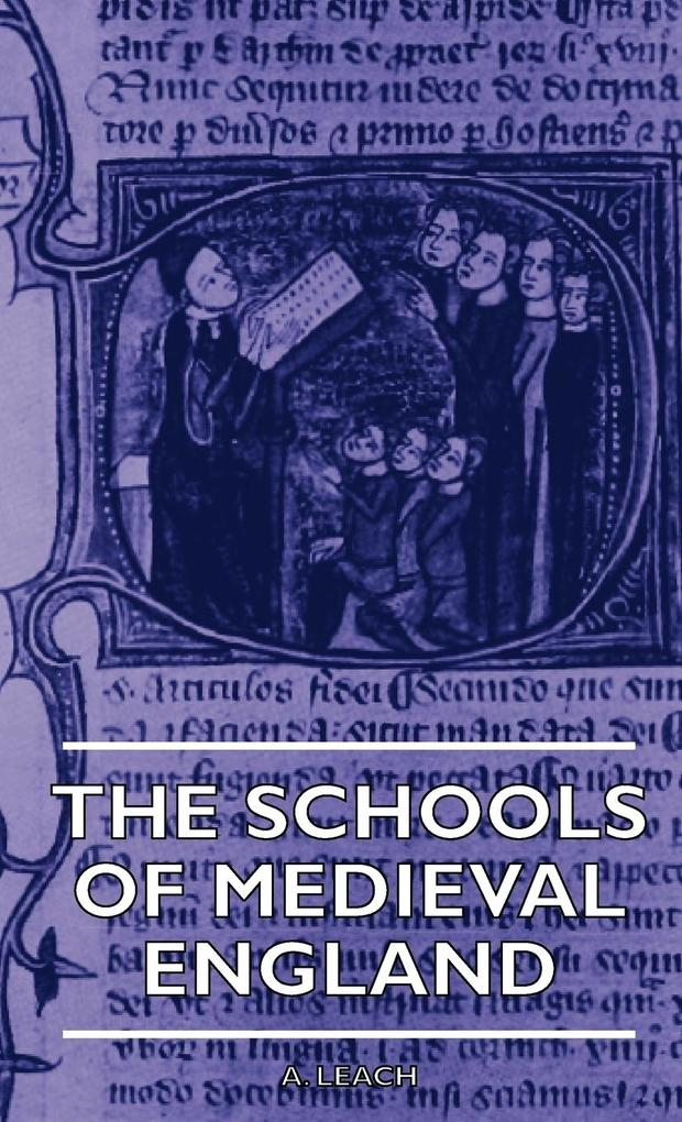 The Schools Of Medieval England als Buch von A. Leach - Obscure Press