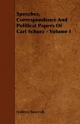 Speeches, Correspondence And Political Papers Of Carl Schurz - Volume I - Frederic Bancroft
