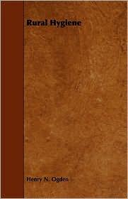 Rural Hygiene - Henry N. Ogden