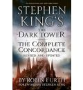 Stephen King's The Dark Tower: The Complete Concordance - Robin Furth