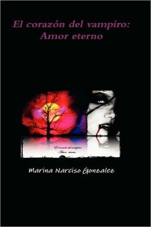 El corazón del vampiro: Amor Eterno