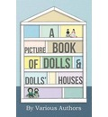 A Picture Book of Doll's and Doll's Houses