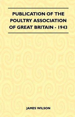 Publication Of The Poultry Association Of Great Britain - 1943 - Wilson, James