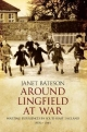 Around Lingfield at War - Janet Bateson