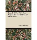 Legends Of The Pike's Peak Region - The Sacred Myths Of The Manitou - Ernest Whitney