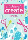 Stitch, Craft, Create: Sewing - Various