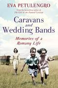 Petulengro, Eva: Caravans and Wedding Bands
