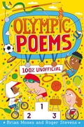 Olympic Poems - 100% Unofficial! - Brian Moses, Roger Stevens