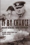 If By Chance - Major General John Strawson