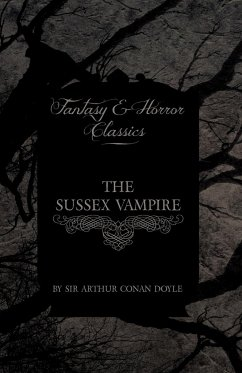 The Sussex Vampire (Fantasy and Horror Classics) - Doyle, Arthur Conan
