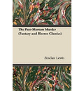 The Post-Mortem Murder (Fantasy and Horror Classics) - Sinclair Lewis