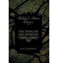 The Thing on the Doorstep (Fantasy and Horror Classics) - H. P. Lovecraft