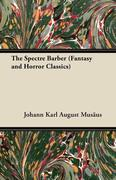 Anon: The Spectre Barber (Fantasy and Horror Classics)