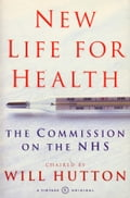 New Life For Health - Will Hutton