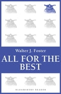 All for the Best - Walter J. Foster