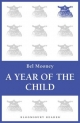 Year of the Child - BEL MOONEY