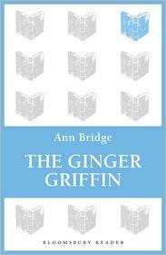 The Ginger Griffin - Ann Bridge