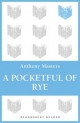 Pocketful of Rye - ANTHONY MASTERS