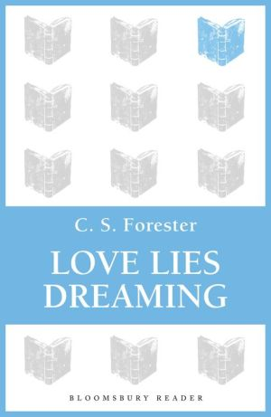 Love Lies Dreaming - C.S. Forester